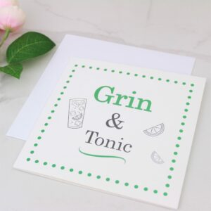 Grin & Tonic Foil Card