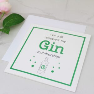 'Renewed My Gin Membership' Foil Card