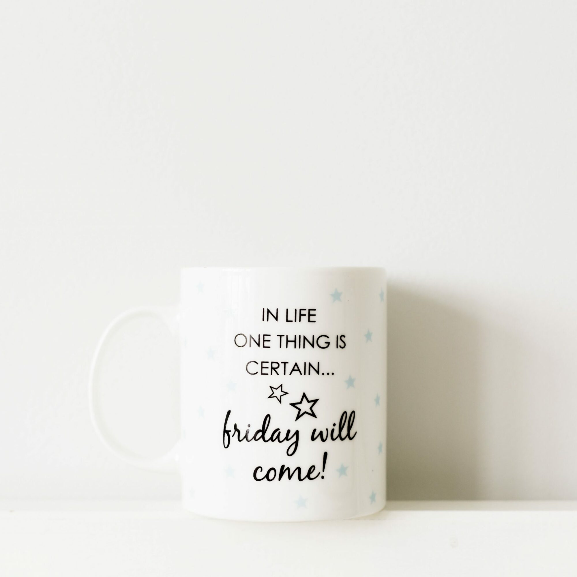 Friday Will Come Office Humour Mug