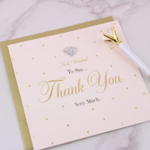 Just Wanted To Say Thank You Card