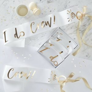 White & Gold Foiled I Do Crew Hen Party Sashes