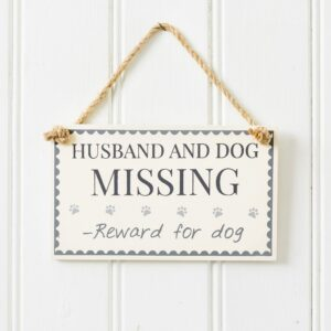 Husband & Dog Missing Reward Plaque