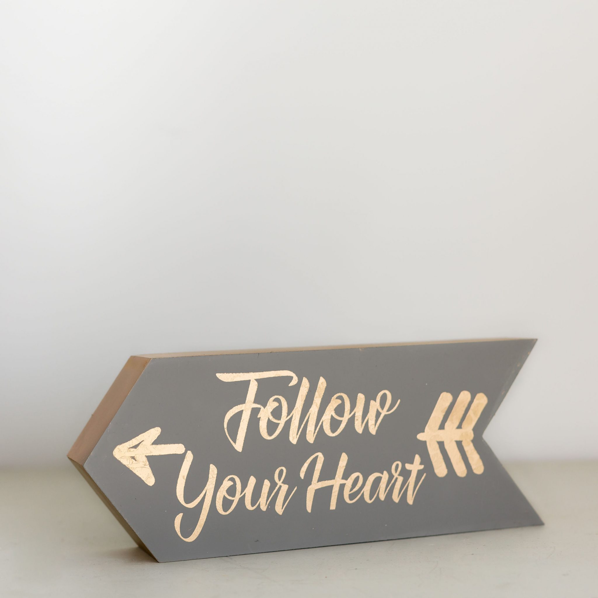 Follow Your Heart Wooden Arrow Sign