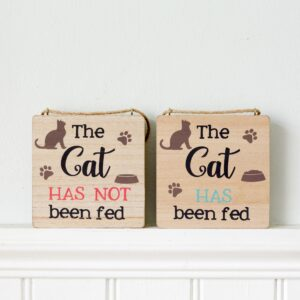 The Cat Has Been Fed Reversible Sign