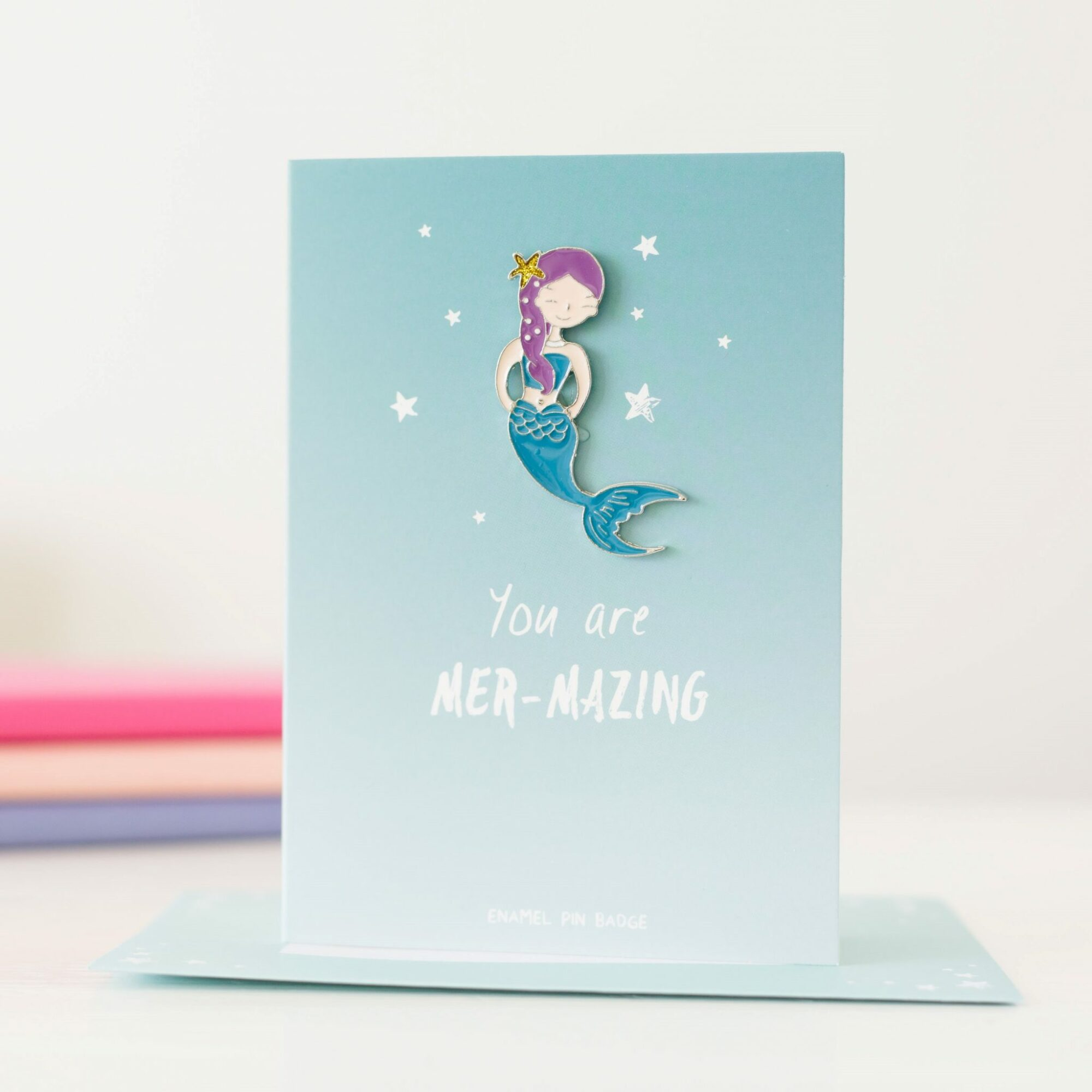 You Are Mer-mazing Pin Badge Card
