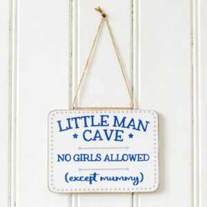 No Girls Allowed Little Man Cave Hanging Sign