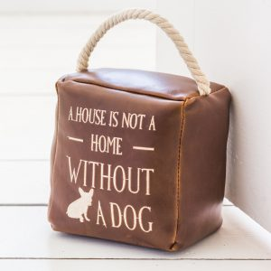 House Is Not A Home Dog Door Stop