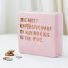 Light Pink Having Kids Money Box