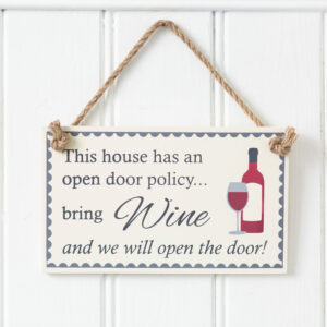 House Policy.. Bring Wine Wooden Plaque