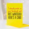 I Already Wrote On Your Facebook Wall Card