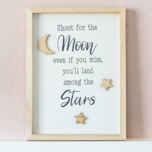 Shoot For The Moon Wooden Framed Sign
