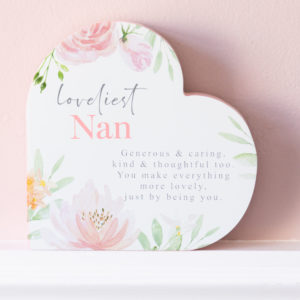 Loveliest Nan Floral Wooden Heart Shape Plaque