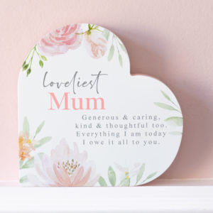 Loveliest Mum Floral Wooden Heart Shape Plaque
