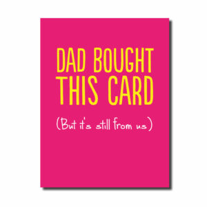 Dad Bought This... Funny Card